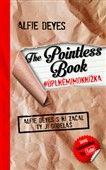 Alfie Deyes: The Pointless Book # úplněmimoknížka cena od 147 Kč