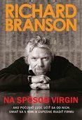 Richard Branson: Na spôsob Virgin cena od 289 Kč