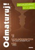 Kolektiv autorů: Odmaturuj! ze společenských věd - nové vydání k 1.1.2015 cena od 232 Kč