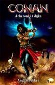 Andy Knocker: Conan: Acheronská dýka cena od 160 Kč