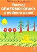 Milena Lipnická: Rozvoj grafomotoriky a podpora psaní cena od 93 Kč