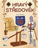 Kris Bordessa: Hravý středověk cena od 135 Kč