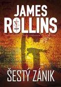 James Rollins: Šestý zánik cena od 227 Kč