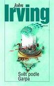 John Irving: Svět podle Garpa cena od 286 Kč