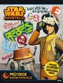 STAR WARS - Průvodce světem povstalců a imperia cena od 187 Kč