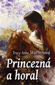 Tracy Anne Warrenová: Princezná a horal cena od 192 Kč