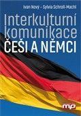 Sylvia Schroll-Machl: Interkulturní komunikace Češi a Němci cena od 262 Kč