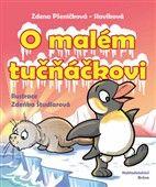 Zdena Pšeničková-Slavíková: O malém tučňáčkovi a jiné pohádky cena od 98 Kč