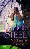 Danielle Steelová: Nádherný život cena od 199 Kč