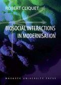Robert Cliquet: Biosocial Interactions in Modernisation cena od 945 Kč