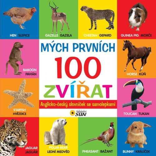 SUN Mých prvních 100 zvířat anglicko - český slovník cena od 60 Kč