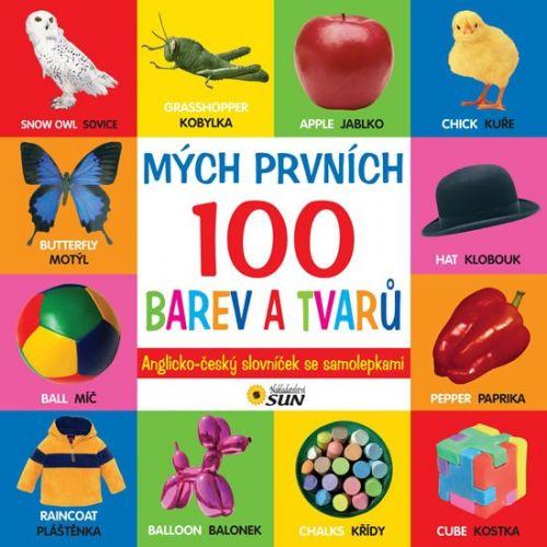 SUN Mých prvních 100 barev a tvaru anglicko - český slovník cena od 56 Kč