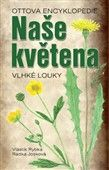 Vlastimil Rybka: Naše květena Vlhké louky cena od 294 Kč