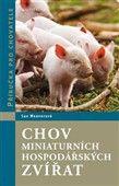 Sue Weaver: Chov miniaturních hospodářských zvířat cena od 316 Kč