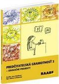 Milena Lučivjanská: Predčitateľská gramotnosť 2 cena od 559 Kč