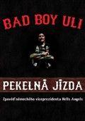 Bad Boy Uli: Pekelná jízda cena od 192 Kč