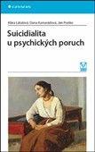 Dana Kamarádová: Suicidialita u psychických poruch cena od 126 Kč