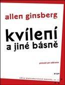 Allen Ginsberg: Kvílení cena od 131 Kč