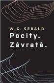 W.G. Sebald: Pocity. Závratě. cena od 202 Kč
