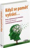 Kolektiv, Ehrenfreuchter C.: Když se pamět vytrácí - Život s Alzheimerovou chorobou a jinými typy demence z pohledu pacientů i pečujících cena od 625 Kč