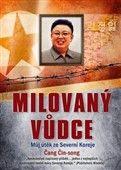 Čang Čin-song: Milovaný vůdce cena od 237 Kč