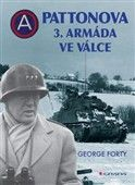 George Forty: Pattonova 3. armáda ve válce cena od 420 Kč