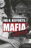 Iva N. Kefforts: Mafia udrela cena od 206 Kč