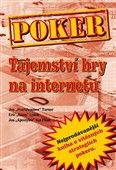 Poker - Tajemství hry na internetu cena od 378 Kč
