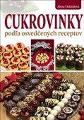 Alena Doležalová: Cukrovinky podľa osvedčených receptov cena od 226 Kč