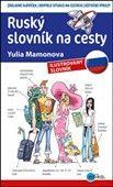 Yulia Mamonova: Ruský slovník na cesty cena od 124 Kč