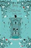 Kerstin Gierová: Druhá stříbrná kniha snů cena od 203 Kč