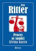 Petr Ritter: Proces se soudci Alvina Karra cena od 147 Kč