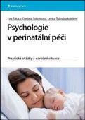 Lea Takács: Psychologie v perinatální péči cena od 74 Kč