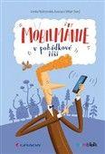 Lenka Rožnovská: Mobilmánie v pohádkové říši cena od 168 Kč