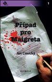 Jan Cimický: Případ pro Maigreta cena od 64 Kč