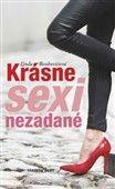 Linda Benkovičová: Krásne sexi nezadané cena od 143 Kč