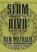 Ben Mezrich: Sedm divů cena od 279 Kč