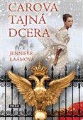 Jennifer Laamová: Carova tajná dcera cena od 187 Kč