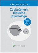 Václav Mertin: Ze zkušeností dětského psychologa cena od 191 Kč