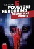 S.D. Stuart: Povstání Herobrina 6 Nesmrtelná zombie cena od 95 Kč