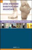 Vladimíra Fejfarová: Léčba syndromu diabetické nohy odlehčením cena od 310 Kč