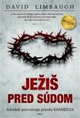 David Limbaugh: Ježiš pred súdom cena od 268 Kč