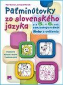 Terézia Lampartová: Päťminútovky zo slovenského jazyka pre 5. - 6. roč. základných škôl cena od 101 Kč