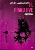 Chaim Cigan: Piano live II. cena od 273 Kč