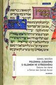 Daniel Boušek: Polemika judaismu s islámem ve středověku cena od 202 Kč