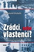 Sigismund Diczbalis: Zrádci, nebo vlastenci? cena od 179 Kč