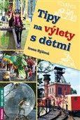 Irena Hýžová: Tipy na výlety s dětmi cena od 146 Kč