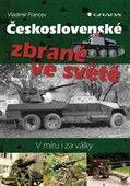 Vladimír Francev: Československé zbraně ve světě cena od 251 Kč