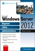 William R. Stanek: Microsoft Windows Server 2012 cena od 614 Kč