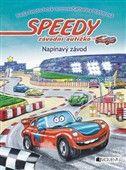 Nadja Fendrich: Speedy, závodní autíčko - Napínavý závod cena od 124 Kč